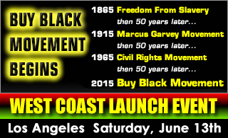 Buy Black Movement Begins - West Coast Launch