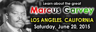 The TRUTH About MARCUS GARVEY - Los Angeles, California