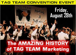 Amazing History of TAG TEAM Marketing