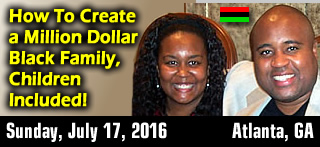 How To Create a Million Dollar Black Family, Children Included!